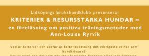 Föreläsning med Ann-Louise Ryrvik - Kriterier & resursstarka hundar @ Lidköpings Brukshundklubb